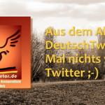 Deutsch Tweetors Alltag