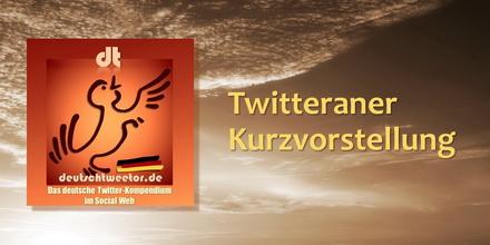 Twitteraner-Kurzvorstellung440