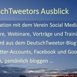 DeutschTweetors Ausblick
